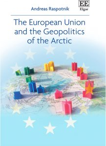 Book cover of The European Union and the Geopolitics of the Arctic